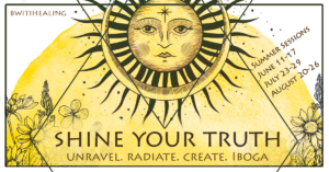 summer iboga session bwiti healing 2018 shine your truth