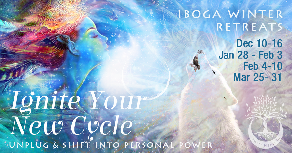 ignite your new cycle iboga retreat